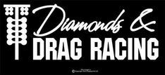 """Diamonds & DRAG RACING"" For the Street Outlaw in you, Girl sticker decal JDM #TheVinylShop"