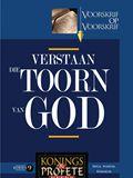 Konings en Profete 9 - Verstaan die Toorn van God (Miga\Nahum\Habakuk)