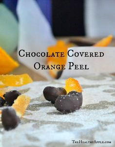 Chocolate Covered Orange Peel #glutenfree