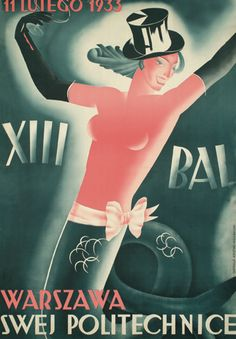 LUTEGO 1933. XIII BAL. WARSZAWA SWEJ POLITECHNICE // Jan Knothe.  © MPW – Museo del Cartel de Wilanów (Varsovia, Polonia)