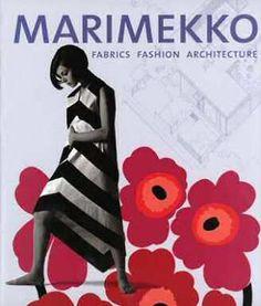 Marianne Aav's book on Marimekko has Maija Isola's iconic 1964 Unikko print as its background