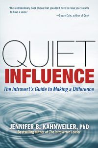 "Quiet Influence: The Introvert's Guide to Making a Difference ½ ""..selling ideas and getting people on board is a PROCESS, not an event."""