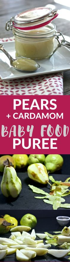 This smooth and creamy homemade Pear + Cardamom Baby Food Puree is a wonderful first puree for baby - easy on the taste buds and great for their growing bodies!