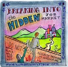 How to Break into the Hidden Job Market | Liz Ryan | Pulse | LinkedIn