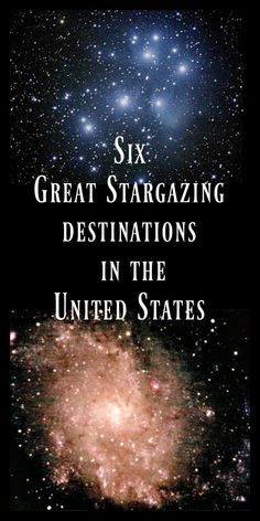 Six Great Stargazing Destinations in the United States