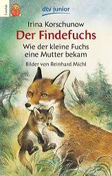 """Irina Korschunow: """"Der Findefuchs"""", ill. von Reinhard Michl, dtv"""