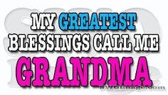 Grandma is the best word in the English language
