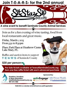 Join T.E.A.R.S. for the 2nd annual SitStaySip to benefit Seminole County Animal Services.  The event will take place on Friday, March 1 from 5:30p – 8:30p at Park Place at Heathrow Center in Lake Mary, FL.  For more information, go to http://www.orlandocanineconnections.com