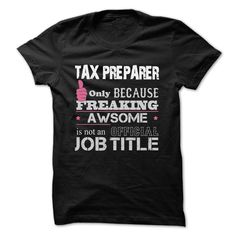 Awesome Tax Preparer T-Shirts, Hoodies. Get It Now ==►…
