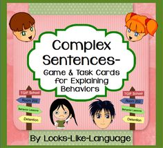 Make complex sentences and explain inappropriate behavior in this great game from Looks-Like-Language!. Then use the sentence fragments as TASK CARDS for writing complex sentences! $