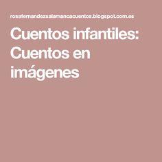 Cuentos infantiles: Cuentos en imágenes