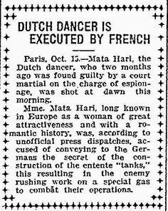 Mata Hari Executed as Spy Oct. 15, 1917