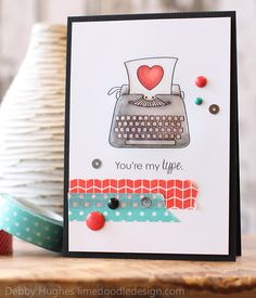 You're my type.  Nice sentiment to go with all those typewriters.