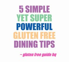 Gluten Free Dining: 5 Simple Yet Powerful Gluten Free Dining Tips