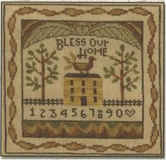 Bless Our Home from Teresa Kogut stitched with Weeks Dye Works (Oscar, Bright Leaf, Hazelnut, Whiskey and Chestnut) and DMC threads.
