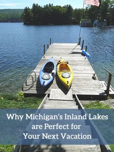 Why Michigan Inland Lakes are Perfect for Your Next Vacation