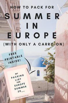 Packing For a Summer In Europe (In Just a Carry-On! Women's carry on packing list for The perfect packing list for a summer in Europe (and how to fit it all in carry-on!) what to leave behind, and all my carry-on packing hacks! Summer Packing Lists, Carry On Packing, Packing For Europe, Packing List For Travel, Packing Tips, Traveling Europe, Backpacking Europe, Travelling, Travel Checklist