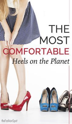 a80e60675234 Heels don t have to hurt! Our picks for the 5 most comfortable shoes.