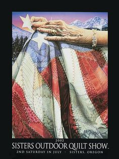 """""""Patriot's Needle""""  2002 Sisters Outdoor Quilt Show Poster by Dennis McGregor"""