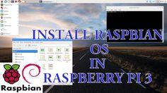 How To Install Raspbian OS In Raspberry Pi 3 | Setup New Raspberry Pi | ...