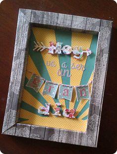 Miss papeles - Cuadro con mensaje positivo #homedecor #mensajespositivos #scrapbooking #craft