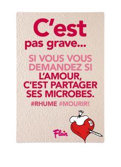 C'est pas grave... Si vous vous demandez si l'amour, c'est partager ses microbes. #rhume #mourir