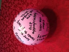 Respect ball. Make it into a game. Roll the ball to each girl, where it lands, have the girl read the line and discuss what it means. Great for Daisy and Brownie Girl Scout troops :)