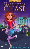 Free Kindle Book -  [Children's eBooks][Free] The Mardi Gras Chase (True Girls Book 1)