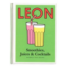 Little Leon: Smoothies, Juices &; Cocktails av Leon Restaurants Ltd (Bok) Cocktail Restaurant, Cocktail Book, Restaurant Branding, Food Branding, Cocktails, Cocktail Recipes, Smoothie Recipes, Smoothies, Libros