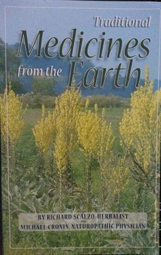 Traditional Medicines from the Earth Scalzo & Cronin Gaia Herb Farm photos $5.50 Free Shipping!
