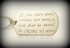 Fathers Day Gift - Hand Stamped Dog Tag - Troops Dog Tag - Military - Stand behind our Troops - Hand Stamped Stainless Steel