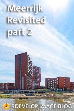 Second post about Meerrijk, a new neighbourhood between Eindhoven and Veldhoven, with photgraphs of the completed project