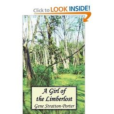 A Girl of the Limberlost--My mom is here with me as I walk down memory lane.  Yet another gem from her...