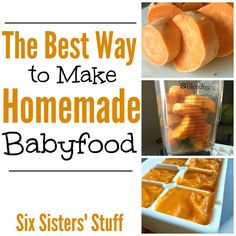 The Best Way to Make Homemade Baby Food