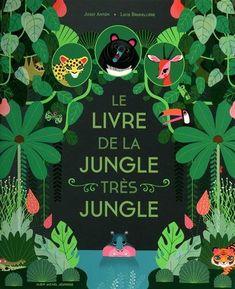 Le livre de la jungle très jungle de Josef Anton