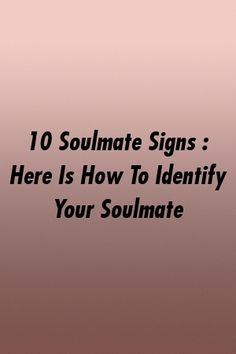 10 Soulmate Signs : Here Is How To Identify Your Soulmate by relationworld. Virgo Facts, Cancer Facts, Soulmate Signs, Falling For Someone, Soul Connection, Zodiac Compatibility, Power Of Positivity, Counselling, Best Relationship
