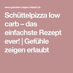 Schüttelpizza low carb – das einfachste Rezept ever! | Gefühle zeigen erlaubt