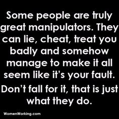 "This is totally BM. She can manipulate anyone and any situation! And we somehow are always the ""bad guys""."