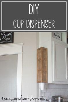 DIY Cup Dispenser