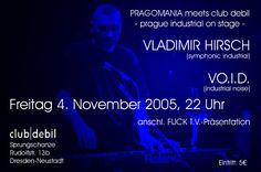 Pragomania in Dresden (Vladimír Hirch & VO.I.D), 2005