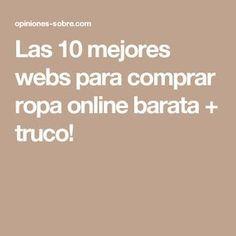 e0cc52a9ad3 Las 10 mejores webs para comprar ropa online barata + truco!