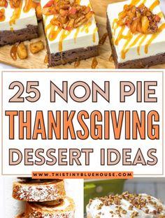 Thanksgiving Dinner Menu, Thanksgiving Desserts Easy, Winter Desserts, Thanksgiving Side Dishes, Holiday Desserts, Holiday Baking, Holiday Recipes, No Cook Desserts, Sweet Desserts