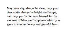 """""""may your dear smile always be bright and happy"""" -White Nights, Dostoevsky"""