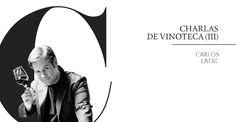 Charlas de #Vinoteca: Carlos Latre. #Vino