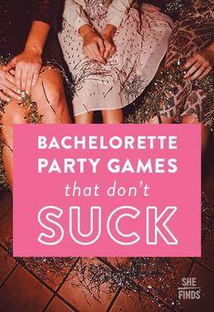 Bachelorette Party Games That Don't Suck