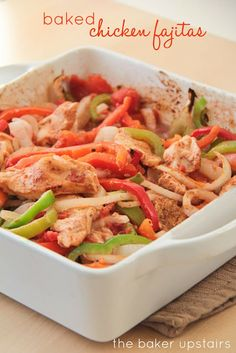 Baked chicken fajitas from The Baker Upstairs. These fajitas are so flavorful and juicy, and so easy to put together. An easy dinner the whole family will love!   http://www.thebakerupstairs.com