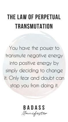 The law of perpetual transmutation states that you have the power to transmute a negative energy into a positive one. You just need to drop fears and doubts from your mind. Sassy Quotes, Life Quotes, Cheesy Quotes, Super Quotes, Quotes Quotes, Funny Quotes, Secret Law Of Attraction, Law Of Attraction Quotes, Badass Quotes