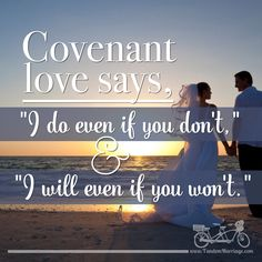 #Covenant love is #forever #love.  #TandemMarriage #LoveYourLife