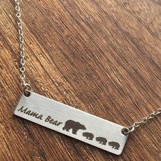 Mama Bear Bar Necklace. I want this!!!❤️