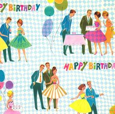See photos. I don't think this paper is by Mattel however the figures look like Barbie and Ken fr. Happy Birthday Vintage, Happy Birthday Parties, Vintage Wrapping Paper, Vintage Paper, Illustrations Vintage, Retro Fabric, American Greetings, Vintage Greeting Cards, Birthday Greetings